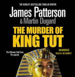The Murder of King Tut Audio CD - James Patterson