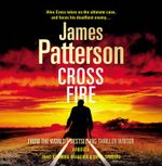 Cross Fire -  C D : Alex Cross - James Patterson