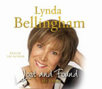 Lost and Found : My Story - Lynda Bellingham