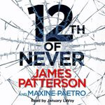 12th of Never : Women's Murder Club - James Patterson