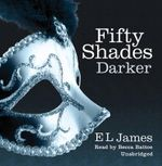 Fifty Shades Darker : Fifty Shades : 2 - E. L. James