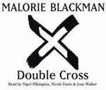 Double Cross : Book 4 - Malorie Blackman