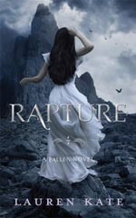 Rapture : Book 4 of the Fallen Series - Lauren Kate