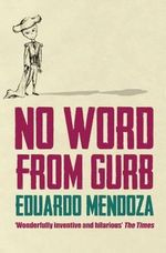 No Word from Gurb - Eduardo Mendoza