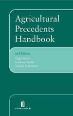 Agricultural Precedents Handbook :  Second Edition - Nigel Davis