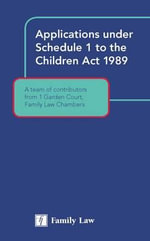 Applications Under Schedule 1 to the Children Act 1989 - Janet Bazley
