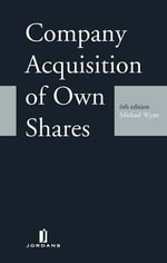 Company Acquisition of Own Shares : Sixth Edition - Nigel Dougherty