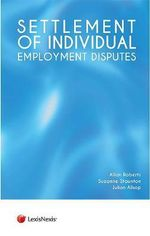 Settlement of Individual Employment Disputes - Allan Roberts