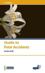 Apil Guide to Fatal Accidents - Gordon Exall