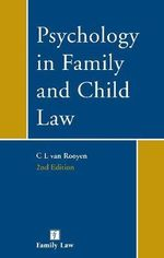 Psychology in Family and Child Law - Celest Van Rooyen