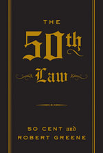 The 50th Law - Robert Greene