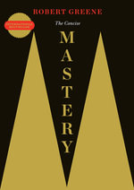 The Concise Mastery - Robert Greene