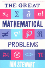 The Great Mathematical Problems - Ian Stewart