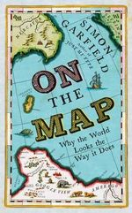 On the Map - Simon Garfield