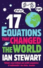 Seventeen Equations That Changed the World - Ian Stewart