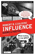 Influence : The Art of Persuasion - Robert B. Cialdini