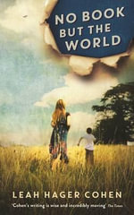 No Book but the World - Leah Hager Cohen