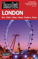 Time Out London : The Official Travel Guide to the London 2012 Olympic Games & Paralympic Games - Time Out Guides Ltd