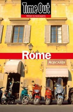 Time Out Rome : 10th Edition - Time Out Guides Ltd