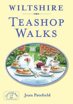 Wiltshire Teashop Walks : Golfo Di Trieste to Losinj and Rab - Jean Patefield