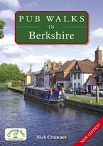 Pub Walks in Berkshire - Nick Channer