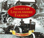 Images of Lincolnshire Farming : Wildlife Through the Seasons - Alan Stennett
