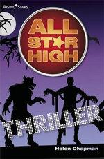 Thriller : All Star High - Helen Chapman