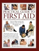 First Aid Handbook : Fast and Effective Emergency Care - Dr Pippa Keech