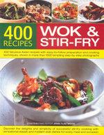 Wok & Stir-Fry : 400 Recipes - Jenni Fleetwood