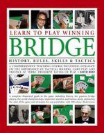 Learn To Play Winning Bridge - David Bird