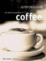 World Encyclopedia of Coffee - Mary Banks