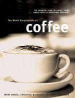 World Encyclopedia of Coffee - Mary Banks