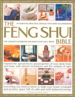 The Feng Shui Bible : The Ultimate Handbook for Health and Well-Being - Gill Hale