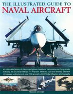The Illustrated Guide to Naval Aircraft - Francis Crosby