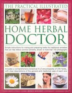 The Practical Illustrated Home Herbal Doctor - Jessica Houdret