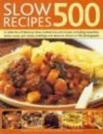 500 Slow Recipes - Catherine Atkinson