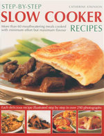 Step By Step Slow Cooker Recipes - Catherine Atkinson