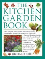 The Kitchen Garden Book - Richard Bird