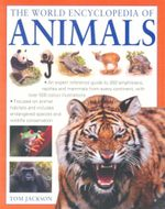 The World Encyclopedia of Animals - Tom Jackson