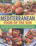 Mediterranean Food Of the Sun - Jacqueline Clark