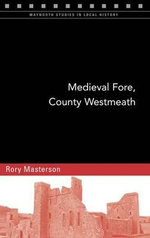 Medieval Fore, County Westmeath - Rory Masterson