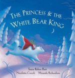 The Princess and the White Bear King W/CD - Nicoletta Ceccoli