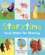 Storytime : First Tales for Sharing - Stella Blackstone