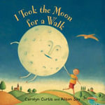 I Took the Moon for a Walk - Alison Jay