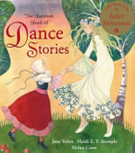 The Barefoot Book of Dance Stories - Jane Yolen
