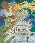 The Barefoot Book of Ballet Stories - Jane Yolen