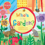 Who's in the Garden? - Phillis Gershator