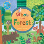 Who's in the Forest? - Phillis Gershator
