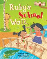 Ruby's School Walk : Secrets of New Forest Academy - Kathryn White