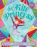 The Kite Princess - Juliet Clare Bell